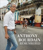 Cover image for Anthony Bourdain remembered.