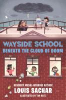 Cover image for Wayside School beneath the Cloud of Doom