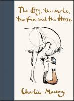 Cover image for The boy, the mole, the fox and the horse