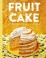 Cover image for Fruit cake : recipes for the curious baker