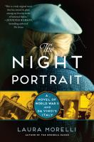 Cover image for The night portrait : a novel of World War II and Da Vinci's Italy