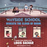 Cover image for Wayside School beneath the cloud of doom