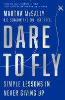 Cover image for Dare to fly : simple lessons in never giving up