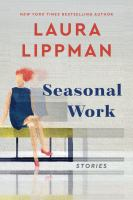 Cover image for Seasonal Work: Stories