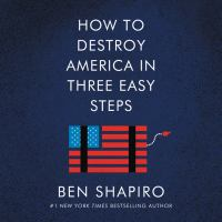 Cover image for How to destroy America in three easy steps