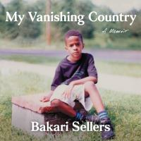Cover image for My vanishing country a memoir