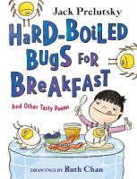 Imagen de portada para Hard-boiled bugs for breakfast : and other tasty poems