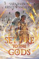 Cover image for Set fire to the gods
