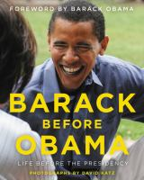 Cover image for Barack before Obama : life before the presidency