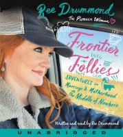 Cover image for Frontier follies adventures in marriage and motherhood in the middle of nowhere