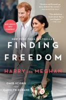 Cover image for Finding freedom Harry and Meghan and the making of a modern royal family