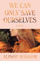 Cover image for We can only save ourselves