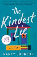 Cover image for The kindest lie : a novel