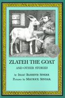 Cover image for Zlateh the goat and other stories