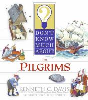 Cover image for Don't know much about the Pilgrims