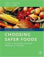 Cover image for Choosing safer foods a guide to minimizing synthetic chemicals in your diet