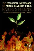 Cover image for The ecological importance of mixed-severity fires : nature's phoenix