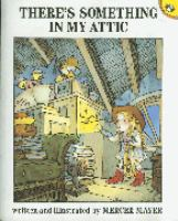 Cover image for There's something in my attic