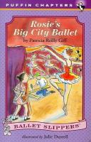 Cover image for Rosie's big city ballet