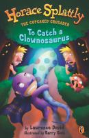Imagen de portada para To catch a Clownosaurus