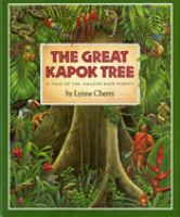 Cover image for The great Kapok tree : a tale of the Amazon rain forest