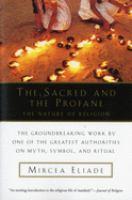 Imagen de portada para The sacred and the profane : the nature of religion