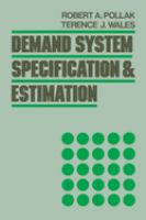 Cover image for Demand system specification and estimation