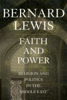 Cover image for Faith and power religion and politics in the Middle East