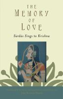 Cover image for The memory of love Sūrdās sings to Krishna