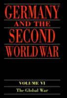 Cover image for Germany and the Second World War. Volume V, Part I, Organization and mobilization of the German sphere of power. Wartime administration, economy, and manpower resources 1939-1941