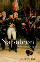 Cover image for Napoleon  the end of glory