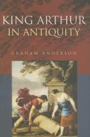 Cover image for King Arthur in antiquity