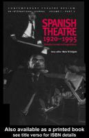 Cover image for Spanish theatre 1920-1995 strategies in protest and imagination