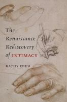 Cover image for The Renaissance rediscovery of intimacy