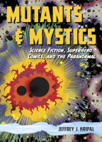 Cover image for Mutants and mystics : science fiction, superhero comics, and the paranormal