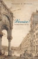 Cover image for Venice the hinge of Europe, 1081-1797
