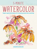Cover image for 5-minute watercolor : super-quick techniques for amazing paintings