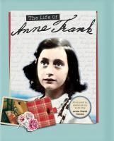 Imagen de portada para The life of Anne Frank