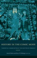 Cover image for History in the comic mode medieval communities and the matter of person