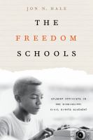 Cover image for The freedom schools  student activists in the Mississippi civil rights movement