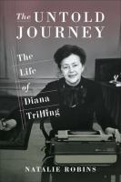 Cover image for The untold journey  the life of Diana Trilling