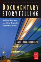 Imagen de portada para Documentary storytelling : making stronger and more dramatic nonfiction films