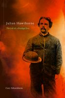 Cover image for Julian Hawthorne  the life of a prodigal son
