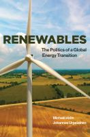 Cover image for Renewables : the politics of a global energy transition