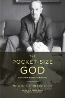 Cover image for The pocket-size God  essays from Notre Dame magazine