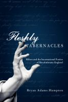 Cover image for Fleshly tabernacles Milton and the incarnational poetics of revolutionary England
