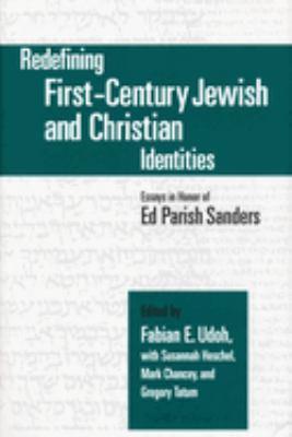 Imagen de portada para Redefining first-century Jewish and Christian identities essays in honor of Ed Parish Sanders