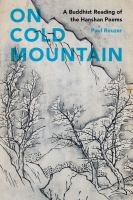 Cover image for On cold mountain  a Buddhist reading of the Hanshan poems