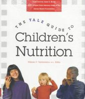 Cover image for The Yale guide to children's nutrition