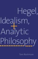 Cover image for Hegel, idealism, and analytic philosophy